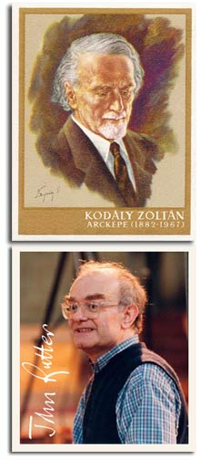 Zoltan Kodaly and John Rutter